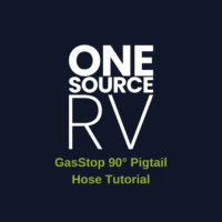One Source RV GasStop Tutorial – 90° Pigtail Hose
